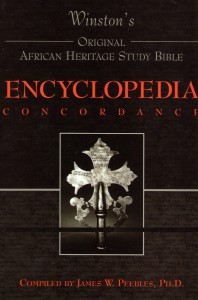 "The Original African Heritage Study Bible Encyclopedia and Concordance<br>$195.00<form target=""paypal"" action=""https://www.paypal.com/cgi-bin/webscr"" method=""post""> <input type=""hidden"" name=""cmd"" value=""_s-xclick""> <input type=""hidden"" name=""hosted_button_id"" value=""YSR5SNV2G63EQ""> <input type=""image"" src=""https://www.paypalobjects.com/en_US/i/btn/btn_cart_LG.gif"" border=""0"" name=""submit"" alt=""PayPal - The safer, easier way to pay online!""> <img alt="""" border=""0"" src=""https://www.paypalobjects.com/en_US/i/scr/pixel.gif"" width=""1"" height=""1""> </form>"